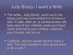 gender issue i want a wife setting started iuml sect in a marriage who 4 judy brady i want