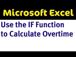 Excel Overtime Formula If Function To Calculate Overtime Pay In Excel