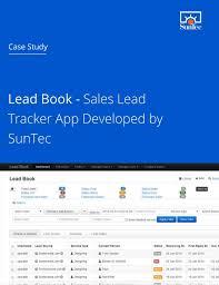Sales Tracker App Lead Book Sales Lead Tracker App Developed By Suntec