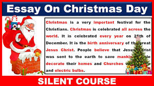 Christmas Day Essay Essay On Christmas Day In English 2019 Christmas Day Essay In English 2019