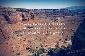 Grand Canyon Quotes Mesmerizing Travel Makes One Modest You See What A Tiny Place You Occupy In The