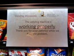 Vending Machine Sign New A Tale Of Two Vending Machines