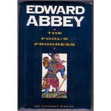 edward abbey signed abebooks the fool s progress abbey edward