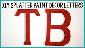2 28 diy splatter paint letters