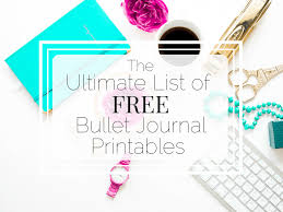 Bullet Journal Template Pdf The Ultimate List Of Free Bullet Journal Printables Little Miss Rose