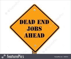 dead end jobs sign illustration dead end jobs sign