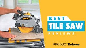 11 best tile saw to in 2018