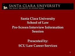 santa clara university school of law ppt santa clara university school of law