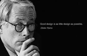 Inspirational Quotes By Famous People Mesmerizing Good Design Is As Little Design As Possible Legends Quotes