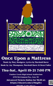 once upon a mattress broadway poster. Students Will Be Able To Purchase Tickets For $6, Otherwise, All Performances Are In The PCHS Auditorium At 7:00PM, $8 Advance And $10 Once Upon A Mattress Broadway Poster P
