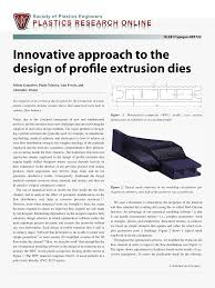 Plastic Extrusion Tooling Design Pdf Innovative Approach To The Design Of Profile Extrusion Dies