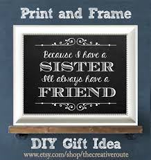 Picture Frames With Quotes New Diy Frames With Quotes Inspirational Sister Quote Printable Diy Gift
