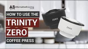 Sale price $48.00 regular price $57.00. How To Use The Trinity Zero Coffee Press Youtube