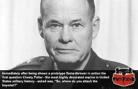 Chesty Puller Quotes New Chesty Puller The Marine's Marine Fact Fiend