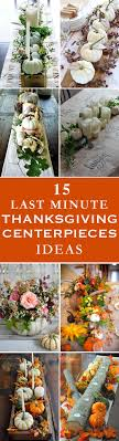 15 Last Minute Thanksgiving Centerpieces for Your Holiday Table