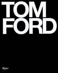 tom ford bridget foley hardback 2004
