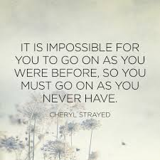 Cheryl Strayed Quotes Adorable Cheryl Strayed Brave Enough Quotes You Must Go On