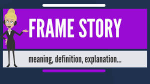 what does frame story mean frame story meaning definition explanation