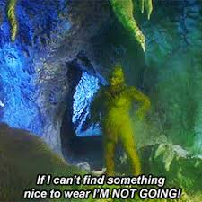 the grinch quotes tumblr. Brilliant Grinch WHEN MY FRIENDS FINALLY CONVINCE ME TO GO OUT For The Grinch Quotes Tumblr