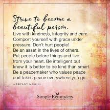 "Quotes About Beautiful Person Best of Wisdom Quotes ""Strive To Become A Beautiful Person"" By Bryant"