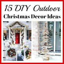 Image Diy Outdoor Outdoor Christmas Decoration Ideas Easy Outdoor Decorating Ideas This Stay On Budget And Make Outdoor Christmas Outdoor Decor Ideas Outdoor Christmas Decoration Ideas Outdoor Decorations Outdoor