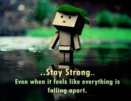 Be Strong Quotes Best Stay Strong Quotes With Pictures Best Sayings On Being Strong