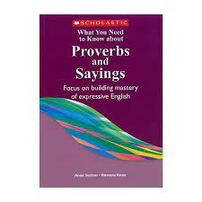 What You Need to Know about Proverbs and Sayings | Singapore Curriculum  Supplies