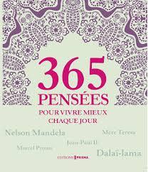 Amazonfr 365 Pensées Pour Vivre Mieux Chaque Jour Collectif