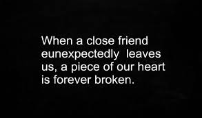 Quotes About Death Of A Friend Interesting Death Of A Friend Quotes Best Quotes And Sayings