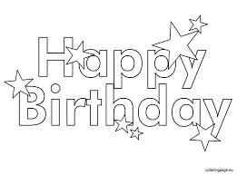 Happy Birthday Color Page Printable Happy Birthday Coloring Pages