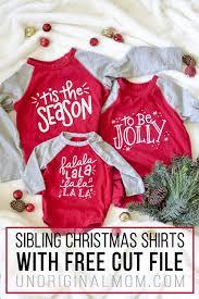 Gift ideas using these svg files. Diy Sibling Christmas Shirts Free Svg Unoriginal Mom