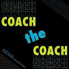 Coach The Coach