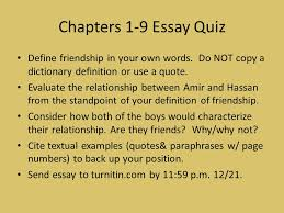 the kite runner ppt chapters 1 9 essay quiz define friendship in your own words do not copy