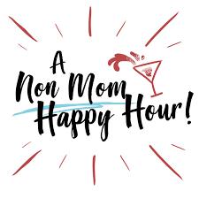 A Non Mom Happy Hour