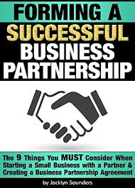 Amazon.com: Forming A Successful Business Partnership: The 9 Things ...