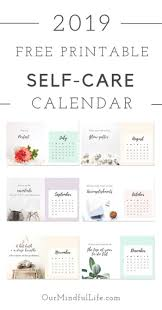 a 2019 free printable calendar with self care es as reminders 42 thoughtful gift ideas for