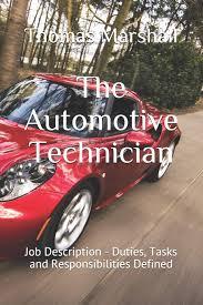 The Automotive Technician Job Description Duties Tasks