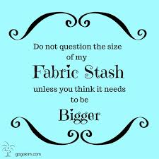 My Go-Go Life: How Big Is Your Fabric Stash? | Quilting Jokes ... & My Go-Go Life: How Big Is Your Fabric Stash? Adamdwight.com