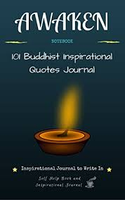 Awaken Inspirational Journal To Write In 40 Buddhist Extraordinary Self Help Quotes