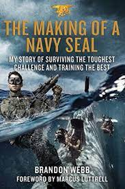 the making of a navy seal my story of