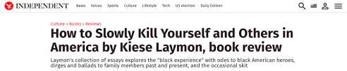 reviews kiese laymon  laymon approached how to slowly kill as an album each essay a different