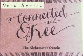 connected and the alchemist s oracle deck review jess  connected and oracle deck