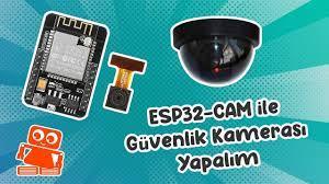 ESP32Cam Güvenlik Kamerası Yapımı (Otomatik E-mail Gönderme) - YouTube