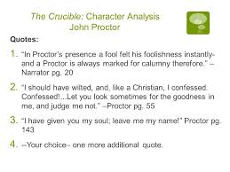 character analysis the basics ppt the crucible character analysis john proctor