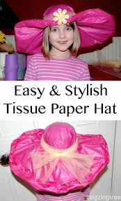 easy stylish tissue paper hat paper hat diy paper hats tissue paper crafts