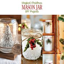 Mason Jar Decorations For Christmas Magical Christmas Mason Jar DIY Projects The Cottage Market 100