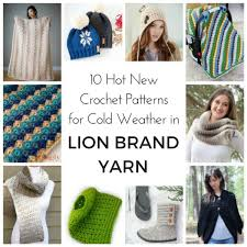 Lion Brand Crochet Patterns Delectable 48 Hot New Crochet Patterns For Cold Weather Lion Brand Notebook