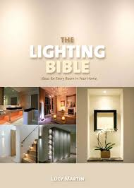 designer home lighting. Collect This Idea The Lighting Bible By Lucy Martin Designer Home M