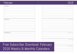 Free Subscriber Download February 2016 Weekly Monthly Calendars