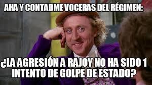 Meme Maker - AHA Y CONTADME VOCERAS DEL RÉGIMEN: ¿LA AGRESIÓN A ... via Relatably.com